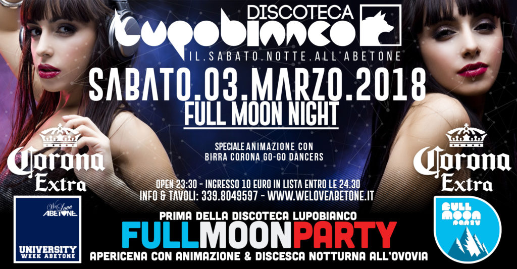 Discoteca LupoBianco Sabato 3 Marzo UNIVERSITY WEEK PARTY & Full Moon