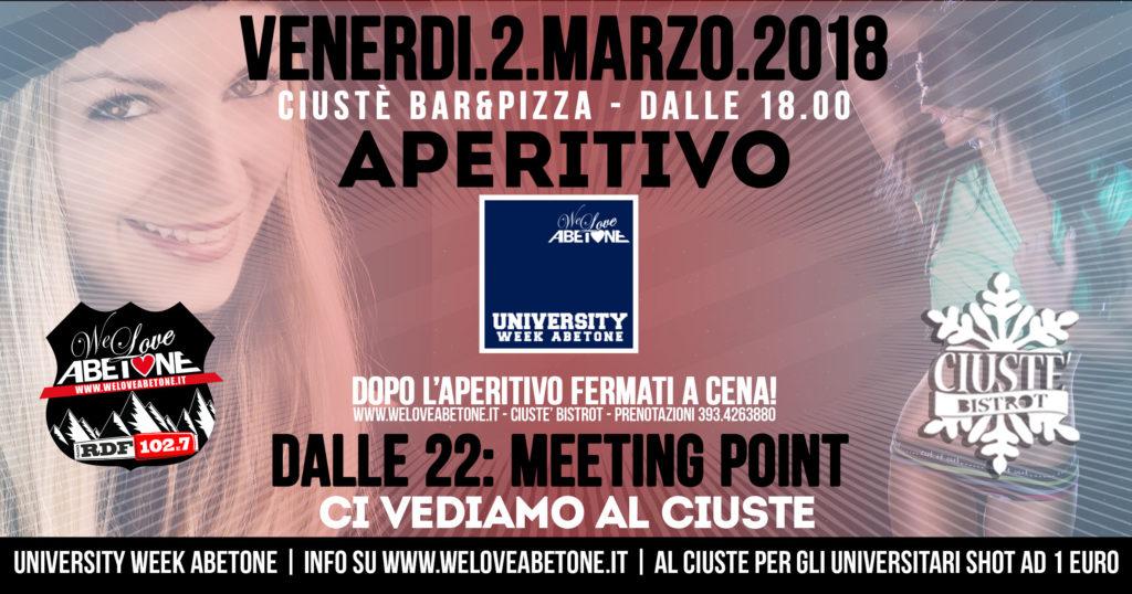 Venerdì 2 Marzo 2018 al Ciuste: Aperitivo, Cena e DopoCena University Week Abetone