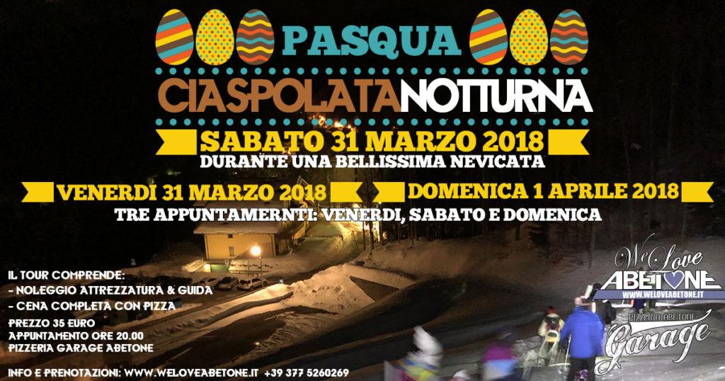 Ciaspolata Pasqua e Pasquetta Abetone. Ciaspole in notturna e di giorno per le vacanze di Pasqua 2018