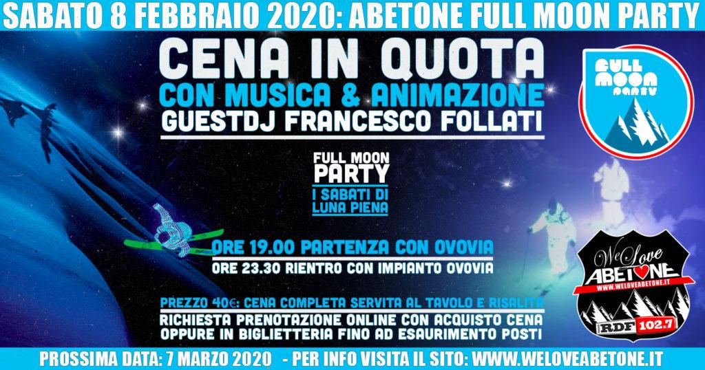 Full Moon Party: Le Nuove Cena in quota Ovovia Abetone - Sabato 8 Febbraio 2020