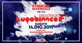 Discoteca LupoBianco: Sabato 14 Dicembre 2019